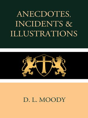 cover image of Anecdotes, Incidents and Illustrations