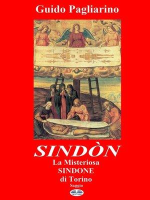 cover image of Sindòn La Misteriosa Sindone Di Torino