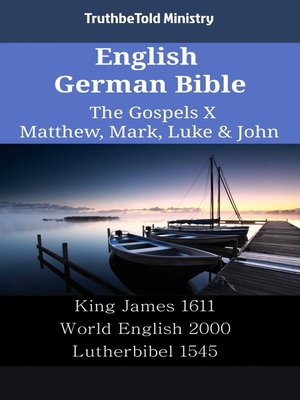 cover image of English German Bible - The Gospels X - Matthew, Mark, Luke & John