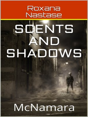 cover image of Scents and Shadows