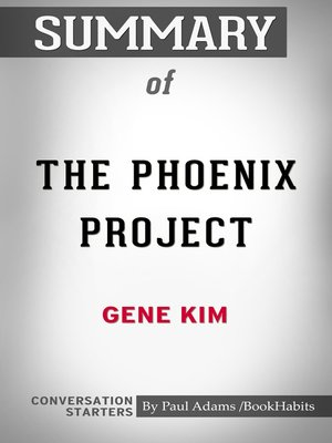 cover image of Summary of The Phoenix Project: A Novel about IT, DevOps, and Helping Your Business Win