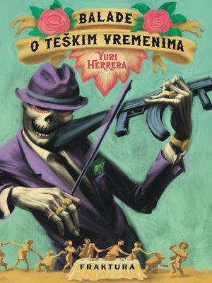 cover image of Balade o teškim vremenima