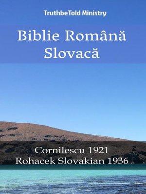 cover image of Biblie Română Slovacă
