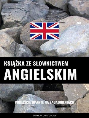 cover image of Książka ze słownictwem angielskim