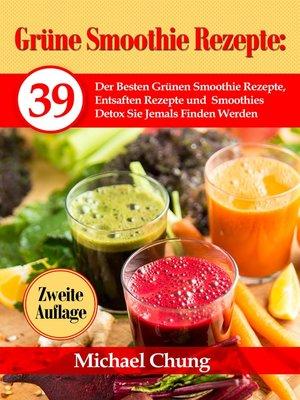 cover image of Grüne Smoothie Rezepte