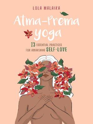 cover image of Atma-Prema Yoga