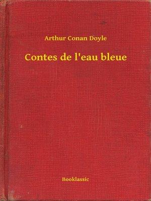 cover image of Contes de l'eau bleue