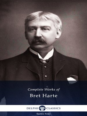 cover image of Delphi Complete Works of Bret Harte