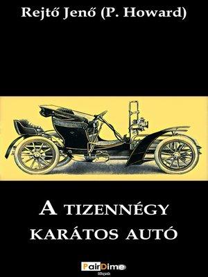 cover image of A tizennégy karátos autó