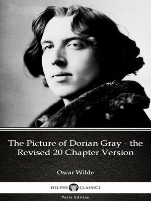 cover image of The Picture of Dorian Gray - the Revised 20 Chapter Version by Oscar Wilde