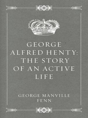 cover image of George Alfred Henty
