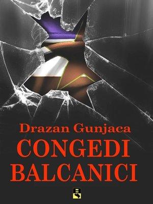 cover image of CONGEDI BALCANICI
