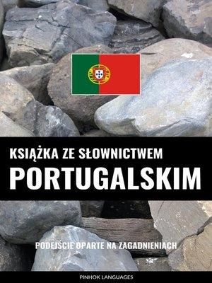 cover image of Książka ze słownictwem portugalskim