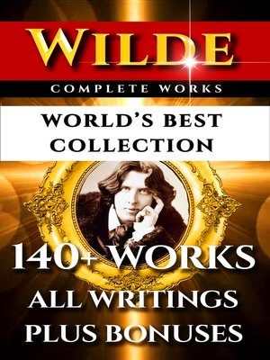 cover image of Oscar Wilde Complete Works – World's Best Collection