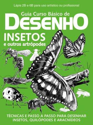 cover image of Guia Curso básico de desenho Insetos e outros Artrópodes