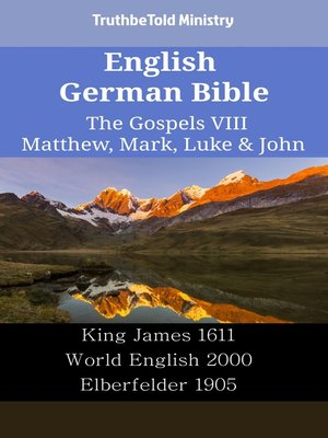 cover image of English German Bible--The Gospels VIII--Matthew, Mark, Luke & John