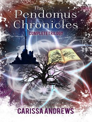 cover image of The Complete Pendomus Chronicles Trilogy