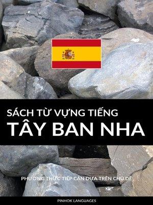 cover image of Sách Từ Vựng Tiếng Tây Ban Nha