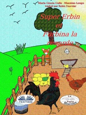 cover image of Super-Erbin Et Furbina La Renarde