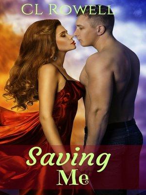 cover image of Saving Me