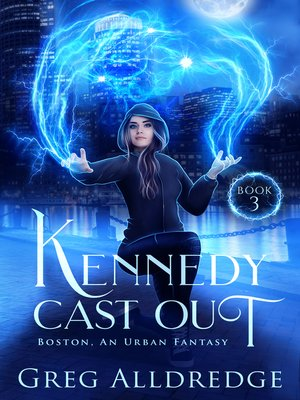 cover image of Kennedy Cast Out