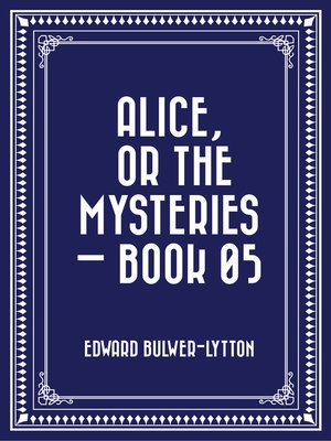 cover image of Alice, or the Mysteries — Book 05