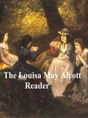 cover image of The Louisa May Alcott Reader