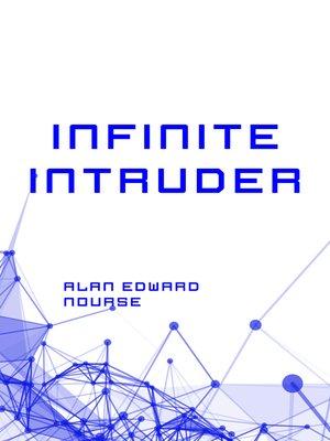 cover image of Infinite Intruder