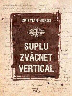 cover image of Suplu zvâcnet vertical