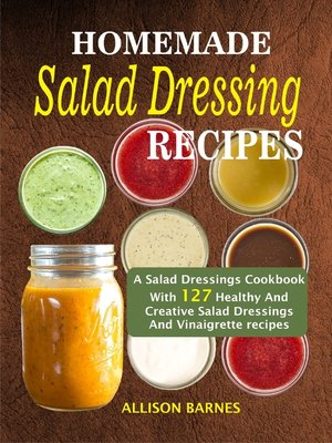 cover image of Homemade Salad Dressing Recipes