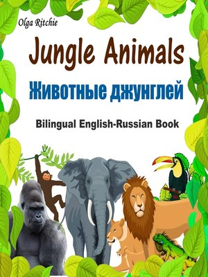 cover image of Jungle Animals Bilingual English-Russian Book