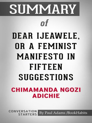 cover image of Summary of Dear Ijeawele, or a Feminist Manifesto in Fifteen Suggestions