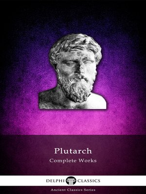 cover image of Delphi Complete Works of Plutarch