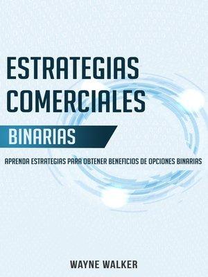 cover image of Estrategias Comerciales Binarias