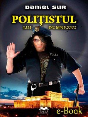 cover image of Polițistul lui Dumnezeu