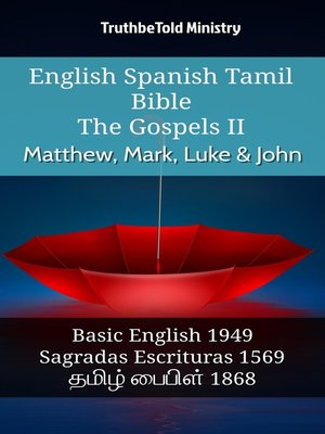 cover image of English Spanish Tamil Bible--The Gospels II--Matthew, Mark, Luke & John