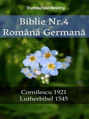 cover image of Biblie Nr.4 Română Germană