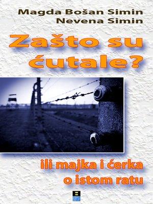 cover image of ZASTO SU CUTALE ILI MAJKA I CERKA O ISTOM RATU?
