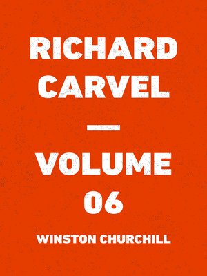 cover image of Richard Carvel — Volume 06