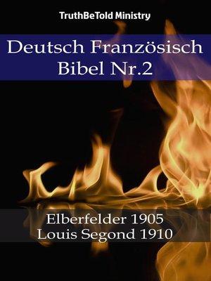 cover image of Deutsch Französisch Bibel Nr.2