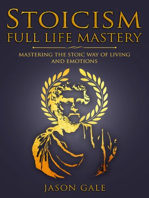 cover image of Stoicism Full Life Mastery