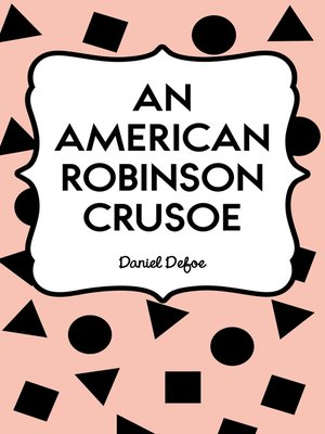 cover image of An American Robinson Crusoe