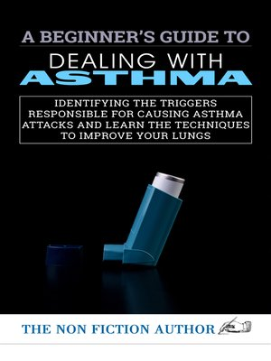 cover image of A Beginner's Guide to Dealing With Asthma