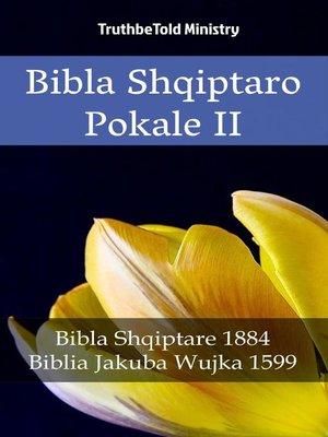 cover image of Bibla Shqiptaro Pokale II