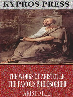 cover image of The Works of Aristotle the Famous Philosopher