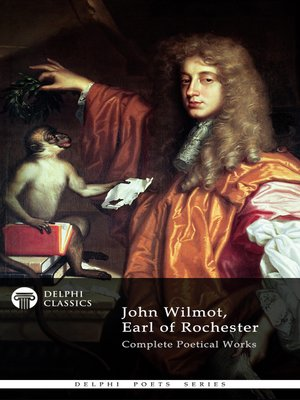 cover image of Delphi Complete Works of John Wilmot, Earl of Rochester