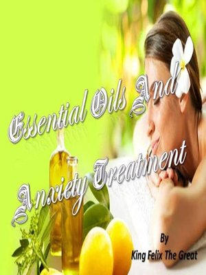 cover image of Essential Oils And Anxiety Treatment