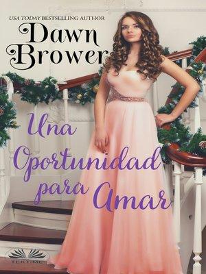 cover image of Una Oportunidad Para Amar