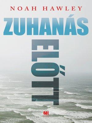 cover image of Zuhanás előtt
