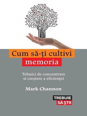 cover image of Cum să-ţi cultivi memoria